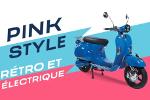 PinkStyle - Scooter rétro et électrique