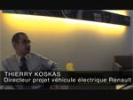 Interview de Thierry Koskas - Responsable projet véhicules électriques Renault